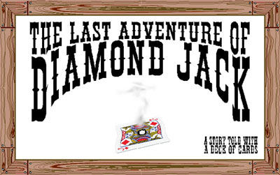 The Last Adventure of Diamond Jack